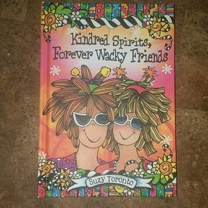 Other - Kindred spirits, forever wacky friends book